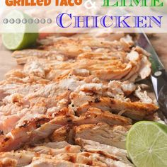 Grilled Taco and Lime Chicken for Tacos Recipe Main Dishes with ground ...