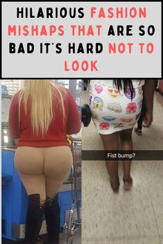 Hilarious fashion mishaps that are so bad it's hard not to look
