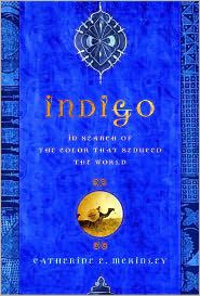 Indigo In Search Of The Color That Seduced World