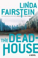 Laughlin Library Thursday, September 8 at 11 a.m. The deadhouse Linda Fairstein