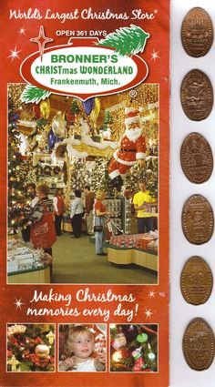 Bronner's Christmas Wonderland in Frankenmuth, Michigan with six pressed pennies from Bronner's