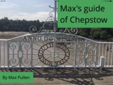 Chepstow guide by Max Pullen