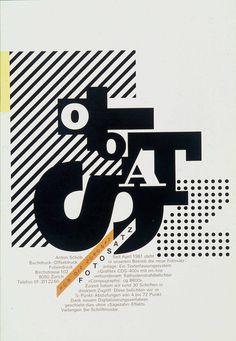 "garadinervi:"" Rosmarie Tissi, Poster for Printer Fotosatz, Graphic Design Posters, Modern Graphic Design, Poster Designs, Graphic Designers, Retro Design, International Typographic Style, Alphabet City, Composition Design, Typographic Poster"