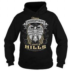 HILLS HILLSBIRTHDAY HILLSYEAR HILLSHOODIE HILLSNAME HILLSHOODIES  TSHIRT FOR YOU