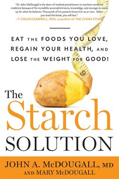 The Starch Solution, by John A. MacDougall, M.D. - Flying the face of all the caveman-esque, no grain, no carb philosophies being pushed right now and the last few decades, Dr. MacDougall shows how the healthiest people in the world adopt a starch-based, lower in fat diet. Another great read!