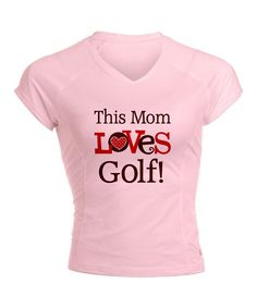Love this Pink 'Mom Loves Golf' Performance Dry Tee - Women by CafePress on #golf #lorisgolfshoppe