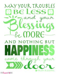 Image from http://fivehearthome.com/wp-content/uploads/2014/02/Irish-Blessing-St-Patricks-Day-Free-Printable-by-Five-Heart-Home_700px_Print.jpg.
