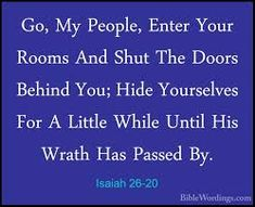 Isaiah 26:20 - Google Search Powerful Scriptures, Isaiah 26, My People, Google Search