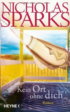 Kein Ort ohne dich: Roman von Nicholas Sparks, http://www.amazon.de/dp/3453268393/ref=cm_sw_r_pi_dp_b2yRsb1HD425P