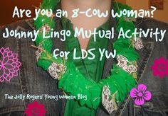 The Jolly Rogers' Young Women Blog: JOHNNY LINGO / 8 COW WOMAN JOINT ACTIVITY
