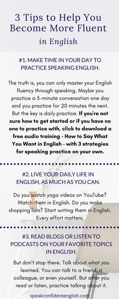 English Vocabulary & Fluency. Do you struggle to find the words you need when you speak? The one and only way to improve your fluency and remember vocabulary is to immediately practice (speak) what you learn. If you're not sure how to get started, be sure to download the free audio training - How to Say What You Want in English. Click here to get the download…