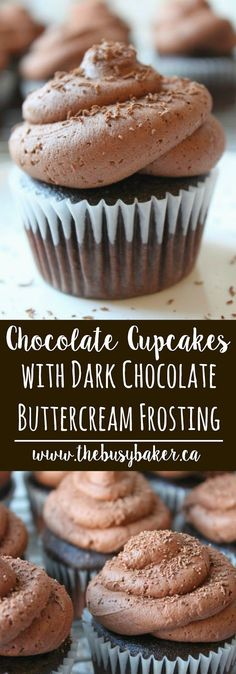 The best Chocolate Cupcakes with Dark Chocolate Buttercream! Recipe from thebusybaker.ca