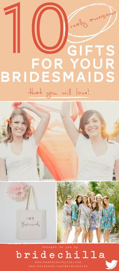 Click the image to find gift ideas for your bridesmaids! From t-shirts to totes and robes, we've got all our favorites!