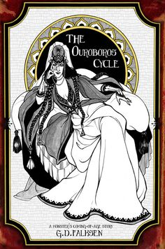 The Ouroboros Cycle, Book One: A Monster's Coming Of Age Story,