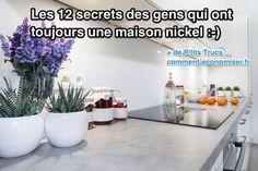 Voici les 12 secrets des gens qui ont toujours une maison nickel.  Découvrez l'astuce ici : http://www.comment-economiser.fr/les-12-secrets-des-gens-qui-ont-toujours-une-maison-nickel.html?utm_content=buffer8a9bf&utm_medium=social&utm_source=pinterest.com&utm_campaign=buffer