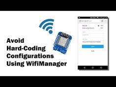 Managing Configurations on Your ESP8266 Using WiFiManager - All