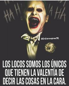 Joker Frases, Joker Quotes, Joker Cosplay, Narcos Quotes, Suicide Squad, Quotes En Espanol, Tumblr Love, Joker And Harley Quinn, Cool Words