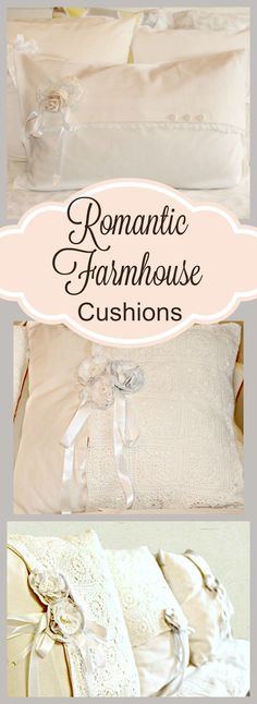 DIY:  How to Sew these Farmhouse Cushions - tutorial shows how to make covers from muslin and vintage ribbon, lace and fabrics. This is the perfect way to use those scraps of antique linens that you have held on to - Of Fairies and Fauna Craft Co.
