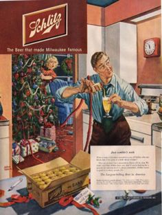 """Schlitz vintage ad.  Christmas theme.  I love this one.  5 minutes to Christmas and Dad, eyeing the clock, has already opened his case of Schlitz, that clearly said, """"don't open until xmas"""""""