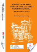 """Summary of the thesis """"Essays on financial stability and corporate finance"""" / Mónica López-Puertas Lamy (2013)"""
