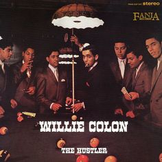 Willie Colon The Hustler Vinyl LP Vinyl LP Reissue Cut from the Original Analog Masters by Kevin Gray at Cohearent Audio In a young musician Vinyl Cover, Lp Vinyl, Vinyl Records, Jimi Hendrix, Willie Colon, Musica Salsa, Salsa Music, Puerto Rican Culture, Afro Cuban