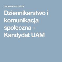 Dziennikarstwo i komunikacja społeczna - Kandydat UAM