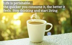 Life is short. Stop thinking and start living. #RadioZane