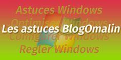 Astuces Windows pour les débutants sur ordinateur