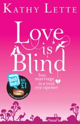 Buy Love Is Blind by Kathy Lette and Read this Book on Kobo's Free Apps. Discover Kobo's Vast Collection of Ebooks and Audiobooks Today - Over 4 Million Titles! Quick Marriage, Quick Reads, Books 2016, Best Comments, Reading Skills, Fiction Books, Good Books, Blinds, Ebooks