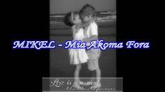 MIKEL - Mia Akoma Fora (erwtiko song HD)