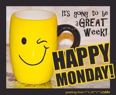 Happy Monday It's Going To Be A Great Week monday monday quotes happy monday have a great week monday quote Good Morning Happy Monday, Monday Morning Quotes, Happy Monday Quotes, Good Monday, Have A Great Monday, Happy New Week, Monday Humor, Have A Happy Day, Great Week