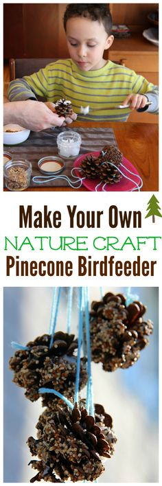 Make your own Pinecone Birdfeeder. A nature craft for kids of any age. Just a few simple ingredients and your feathered friends will love it! Easy Crafts For Kids, Craft Activities For Kids, Diy For Teens, Creative Crafts, Fun Crafts, Craft Kids, Cabin Activities, Nature Activities, Winter Activities