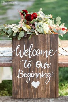 Wooden Wedding Sign, Vintage Wedding Decor, Victorian Wedding Inspiration For A Modern Bride // Welcome to our beginning. How sweet! Loving the lush floral detail too. Perfect Wedding, Dream Wedding, Wedding Day, Spring Wedding, Wedding Rings, Trendy Wedding, Wedding Table, Autumn Wedding, Diy Wedding Entrance