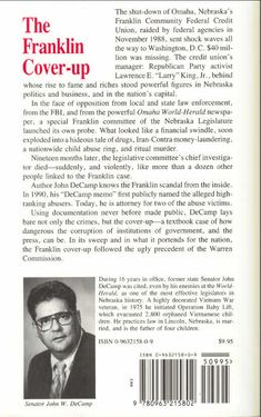 The Franklin Cover-Up, Child Abuse, Satanism, and Murder in Nebraska by Senator John W. DeCamp