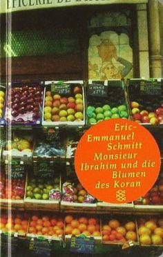 Monsieur Ibrahim und die Blumen des Koran (Fischer Taschenbibliothek) von Eric-Emmanuel Schmitt http://www.amazon.de/dp/3596509572/ref=cm_sw_r_pi_dp_xs1rvb1B2ADG7
