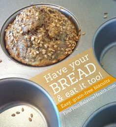 Bread, glorious bread! I love a slice of whole grain toast! But breads—even the healthiest whole grain—are processed and  are wreaking havoc on my blood sugar, weight gain and bloating. Here is an easy, grain-free recipe to rock your world from Michelle at Find Your Balance.