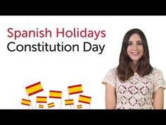 Learn Spanish Holidays - Constitution Day - Día de la Constitución - YouTube