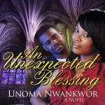 Blog Tour. Sign up today!! Sept 16-27 http://tywebbinvirtualevents.com/2013/07/an-unexpectant-blessing-virtual-book-tour-with-unoma-nwankwor-sept-16-27-2013/