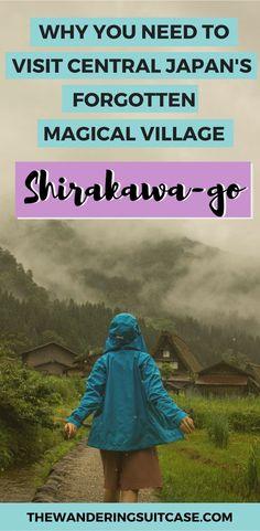 Guide to visiting Shirakawago, Japan. Central japan traditional village. Japan, Shirakawago, Asia, East Asia, off the beaten path Japan #japan #shirakawago #offthebeatenpath #travelguide #guide
