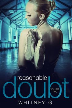Smokin' Hot Book Blog: Cover Reveal: Reasonable Doubt by Whitney G. http://smokinhotbookblog.blogspot.com/2014/04/cover-reveal-reasonable-doubt-by.html