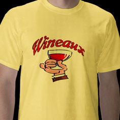 Wineaux Tshirt for people who drink wine in a glass