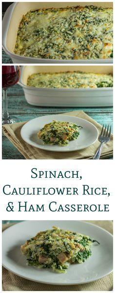A delicious low carb spinach, cauliflower rice and ham casserole recipe that is perfect to use up any leftover ham from the holidays. Easy and delicious!