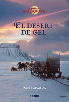 El Desert de gel / Maite Carranza