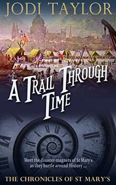 A Trail Through Time (The Chronicles of St Mary's)