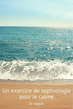 Un exercice de sophrologie pour le calme : la vague