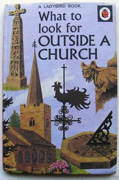 Vintage Ladybird Book What to Look for Outside A Church Series 649 Book Cover Art, Book Covers, Book Art, Book Writer, Book Authors, Vintage Children's Books, Vintage Art, Spot Books, Book Baskets