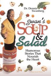 Be sure to read this  Swan's Soup and Salad - http://www.buypdfbooks.com/shop/uncategorized/swans-soup-and-salad/