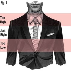 Men: Your tie bar should go between the third and fourth buttons of your dress shirt.