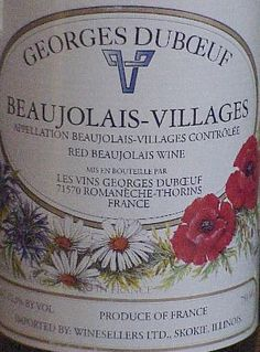 "No.1: Beaujolais is an okay wine  No.2: The French don't go crazy for the ""arrival"" of Beaujolais. Most know that its a marketing ploy and they know that Beaujolais has okay wines. Not bad, but not great either.  No.3: Georges Duboeuf has done a great job marketing Beaujolais-Villages. From memory, they were okay wines. And if its true that you can get a bottle of his for $6 or $8 than good. I wouldn't spend more than 5 euros for a Beaujolais, myself."