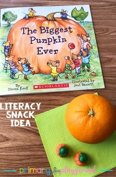 literacy snack idea pumpkin   free printable   The Biggest Pumpkin Ever #literacysnack #booksnack #thebiggestpumpkinever #kindergarten #bookactivity